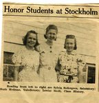 Stockholm Honor Students - Slyvia Sodergren; Ruth Hedman, Louise Stedt.