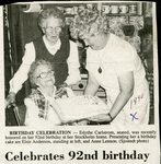 Newspaper clipping - 1990 - Edythe Carlstrom honored for 92nd birthday. With Elsie Anderson and Anne Lennon