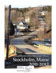 Stockholm, ME Town Report - 2011 - 2012 by Municipal Officers of Stockholm, Maine