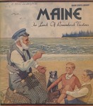Maine The Land of Remembered Vacations, 1935 by Maine Publicity Bureau