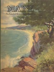 Maine The Land of Remembered Vacations, 1940 by Maine Publicity Bureau