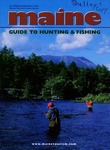 Maine Guide to Hunting & Fishing 2000 by Maine Publicity Bureau