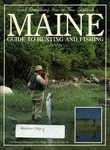 Maine Guide to Hunting & Fishing 1987 by Maine Publicity Bureau