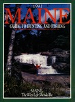 Maine Guide to Hunting & Fishing 1991 by Maine Publicity Bureau