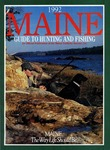 Maine Guide to Hunting & Fishing 1992 by Maine Publicity Bureau
