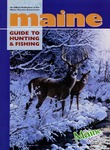 Maine Guide to Hunting & Fishing 1999 by Maine Publicity Bureau
