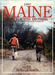 Maine Guide to Hunting & Fishing 1990 by Maine Publicity Bureau