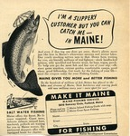 I'm a Slippery Customer But You Can Catch Me - in Maine by Maine Development Commission and Maine Publicity Bureau