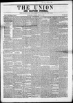 The Union and Eastern Journal : Vol. 11-, No. 15 April 13,1855