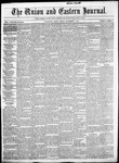The Union and Eastern Journal: Vol. 12-, No. 45 November 07,1856