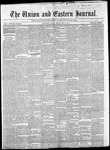 The Union and Eastern Journal: Vol. 13, No. 21 May 22, 1857