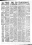 The Union and Eastern Journal: Vol. 14, No. 16 April 16,1858