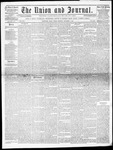 The Union and Journal: Vol. 17, No. 46 - November 08,1861
