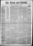The Union and Journal: Vol. 20, No. 27 - July 01,1864