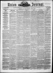 The Union and Journal: Vol. 21, No. 15 - April 07,1865