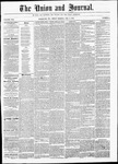 The Union and Journal: Vol. 22, No. 6 - February 02,1866