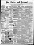 The Union and Journal: Vol. 23, No. 17 - April 19,1867