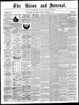 The Union and Journal: Vol. 23, No. 37 - September 06,1867