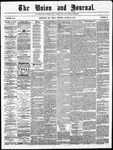 The Union and Journal: Vol. 24, No. 34 - August 21,1868