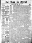 The Union and Journal: Vol. 25, No. 16 - April 09,1869