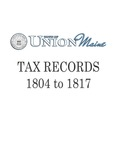Union Maine Tax Records 1804-1817