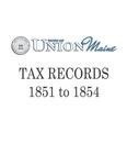Union Maine Tax Records 1851-1854