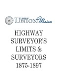 Town of Union School Moneys Spent and Treasurer Records 1838-1842 and Highway Limits 1847-1874