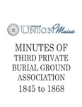 Minutes of Third Private Burial Ground Association 1845-1868