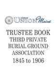 Trustee Book Third Private Burial Ground Association 1845-1906
