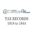 Union Maine Tax Records 1818-1844
